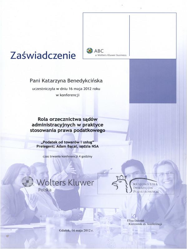 Rola orzecznictwa sądów administracyjnych w praktyce stosowania prawa podatkowego 2012